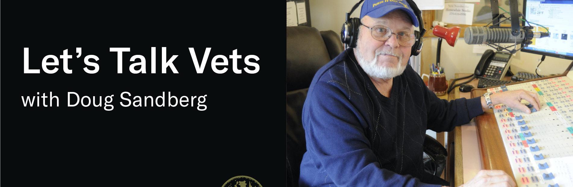 Let's Talk Vets WJFF show host Doug Sandberg