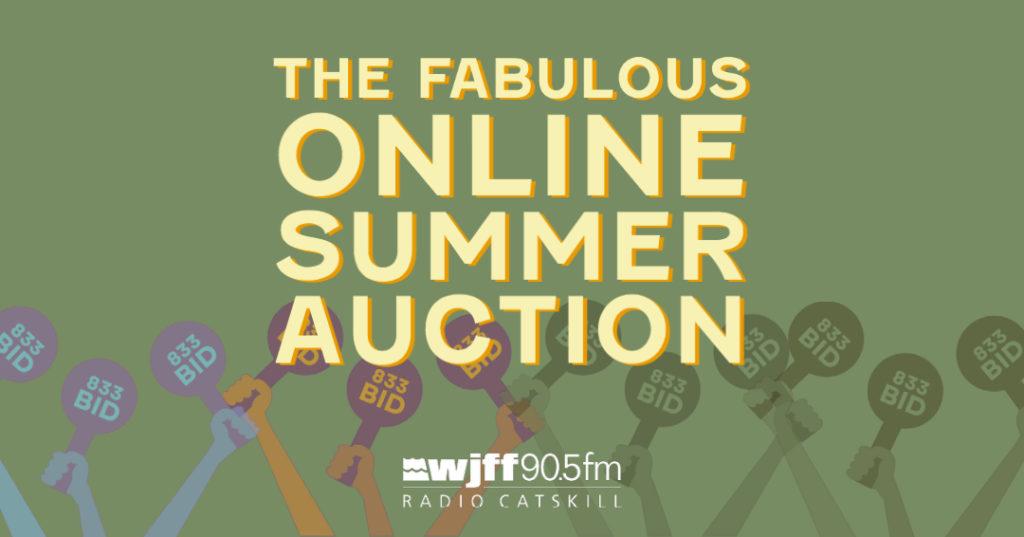 WJFF Radio Catskill Fabulous Online Summer Auction