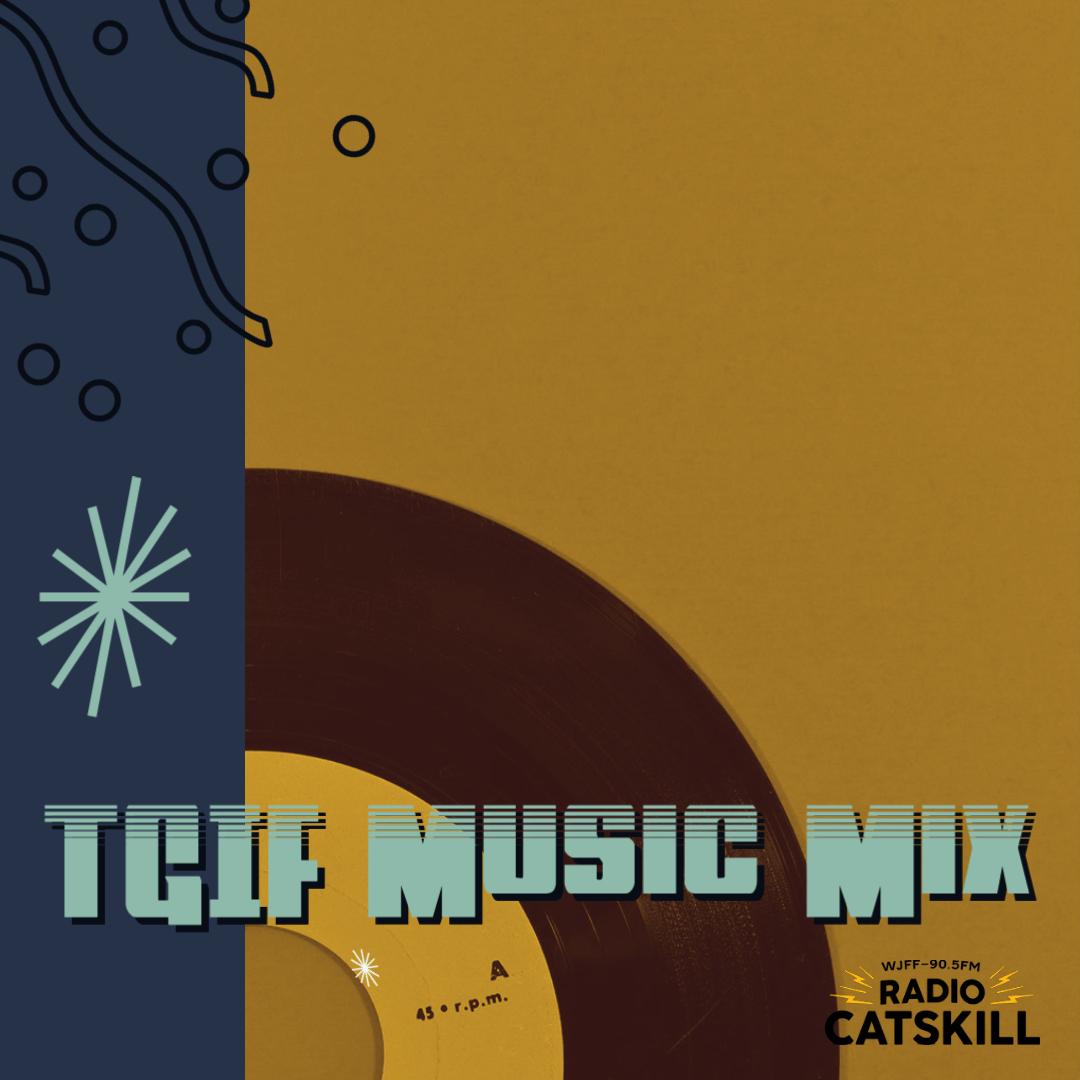 Friday Night Music Mix Fridays 7 P.M.
