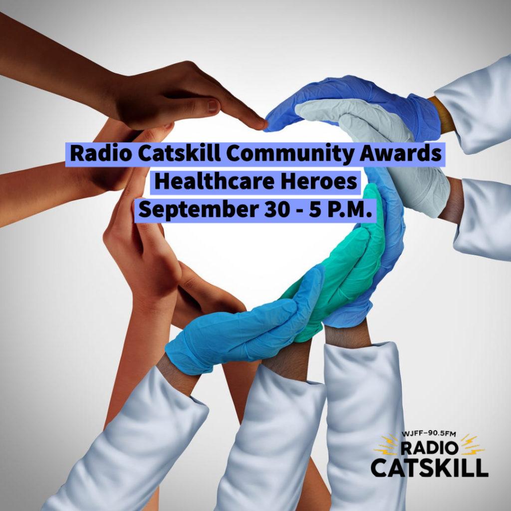 Radio Catskill 2021 Community Awards: Honoring Healthcare Heroes