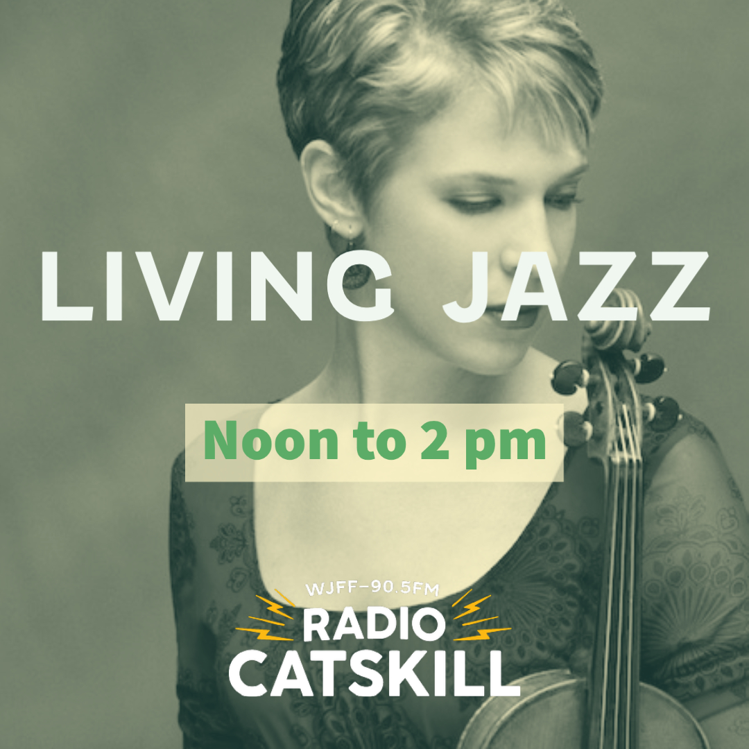Living Jazz Fridays at Noon – Tributes and more on Living Jazz