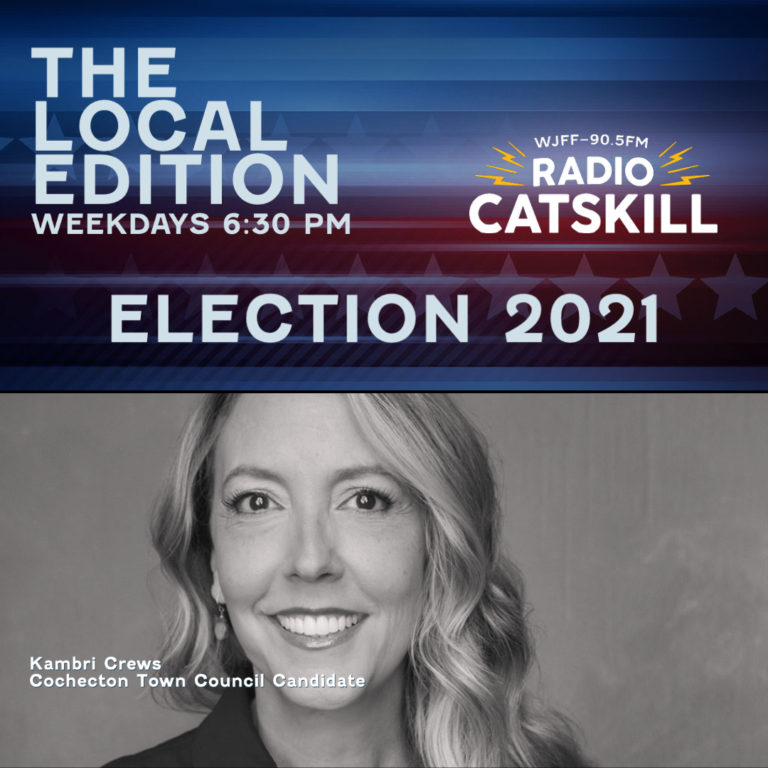Tonight on The Local Edition 10/26/21 at 6:30 p.m. Kambri Crews Cochecton Council Candidate & John Erik Karkula Delaware Council Candidate